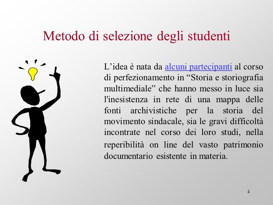 Metodo di selezione degli studenti