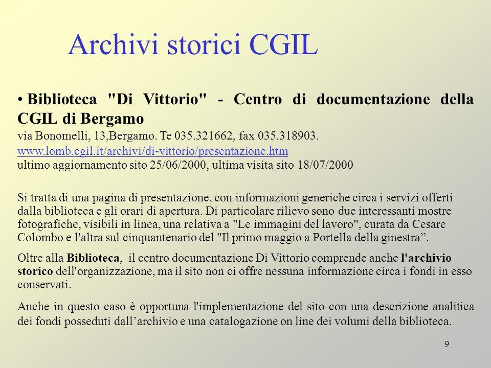 Archivi storici CGIL Biblioteca Di Vittorio - Centro di documentazione della CGIL di Bergamo.