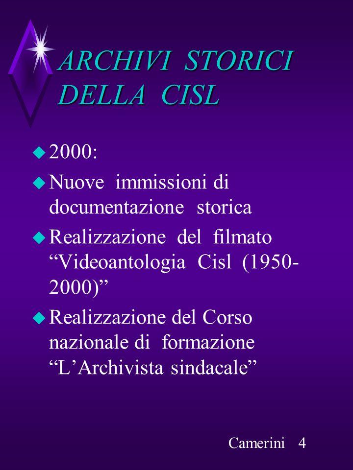 ARCHIVI STORICI DELLA CISL