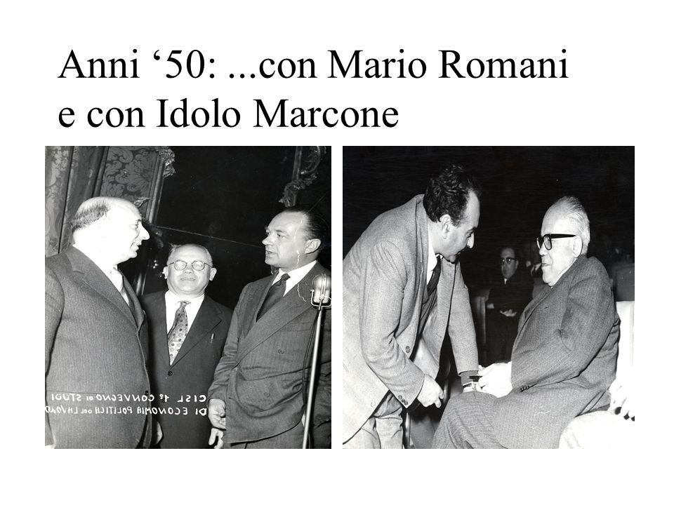 Anni '50: ...con Mario Romani e con Idolo Marcone