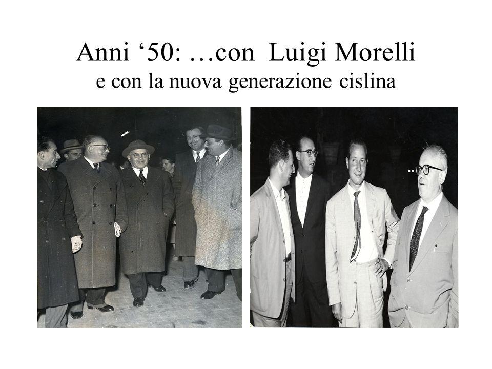 Anni '50: …con Luigi Morelli e con la nuova generazione cislina