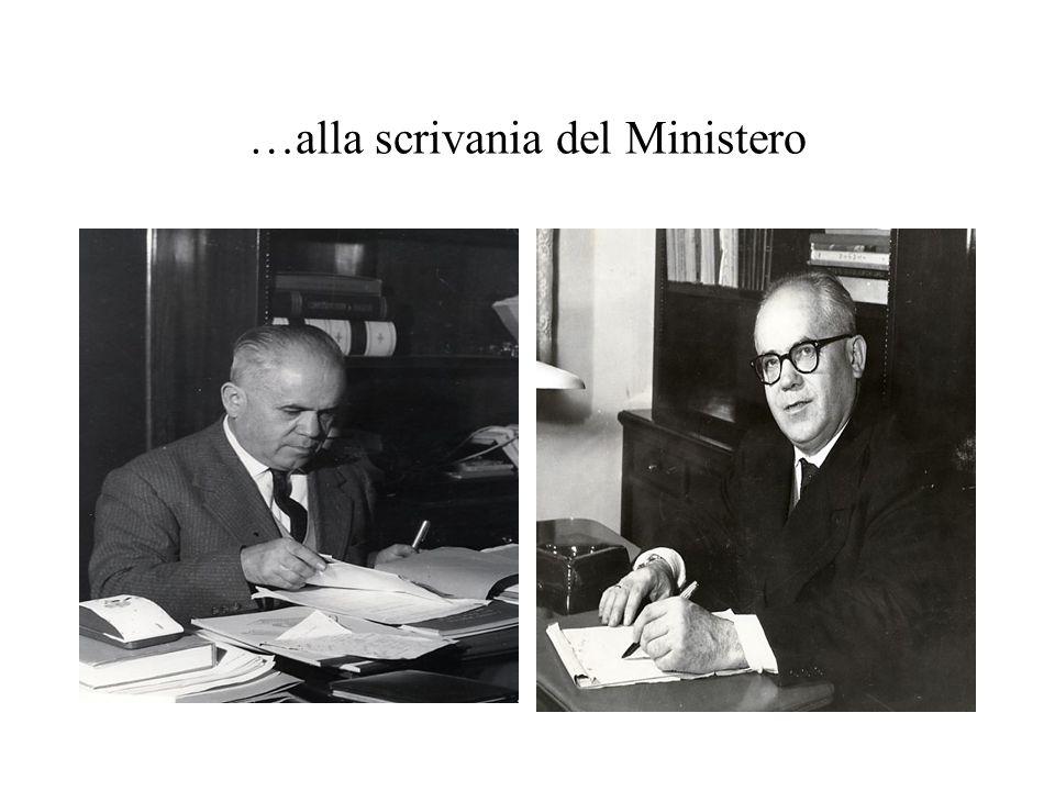 …alla scrivania del Ministero