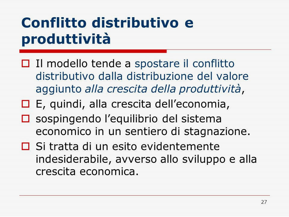 Conflitto distributivo e produttività