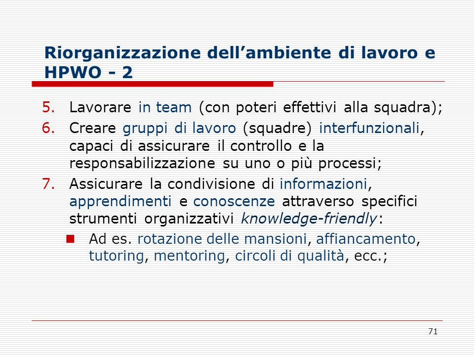 Riorganizzazione dell'ambiente di lavoro e HPWO - 2