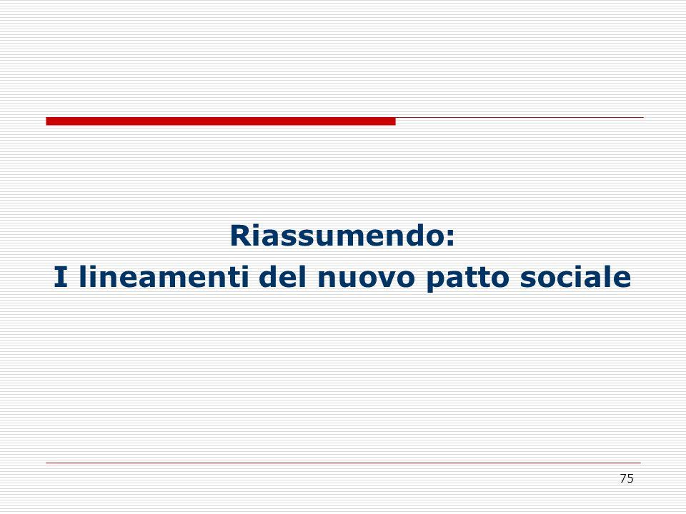 I lineamenti del nuovo patto sociale