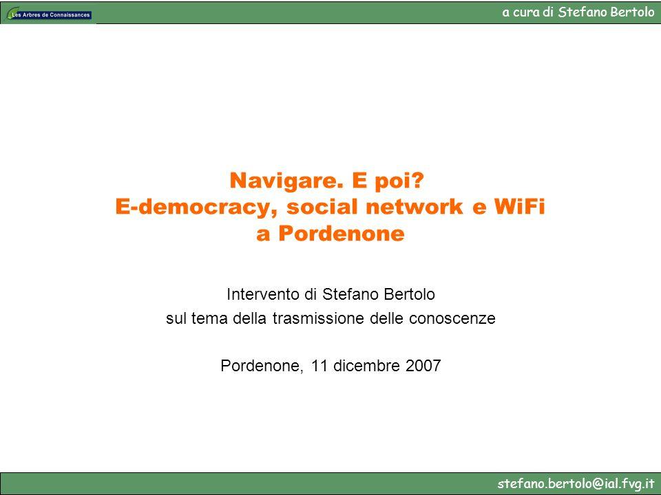 Navigare. E poi E-democracy, social network e WiFi a Pordenone