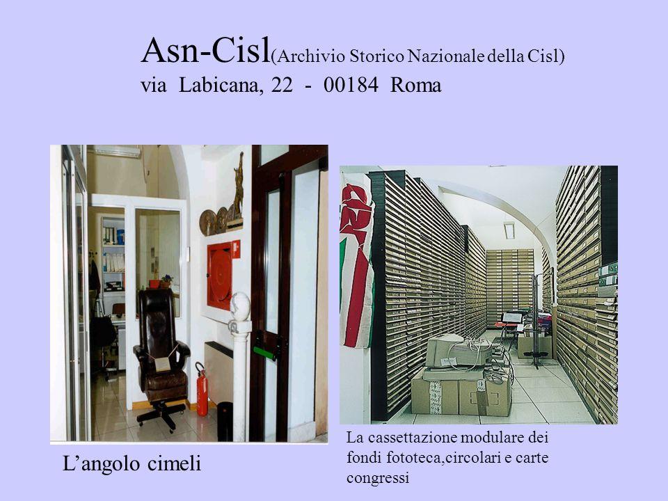 Asn-Cisl(Archivio Storico Nazionale della Cisl) via Labicana, 22 - 00184 Roma