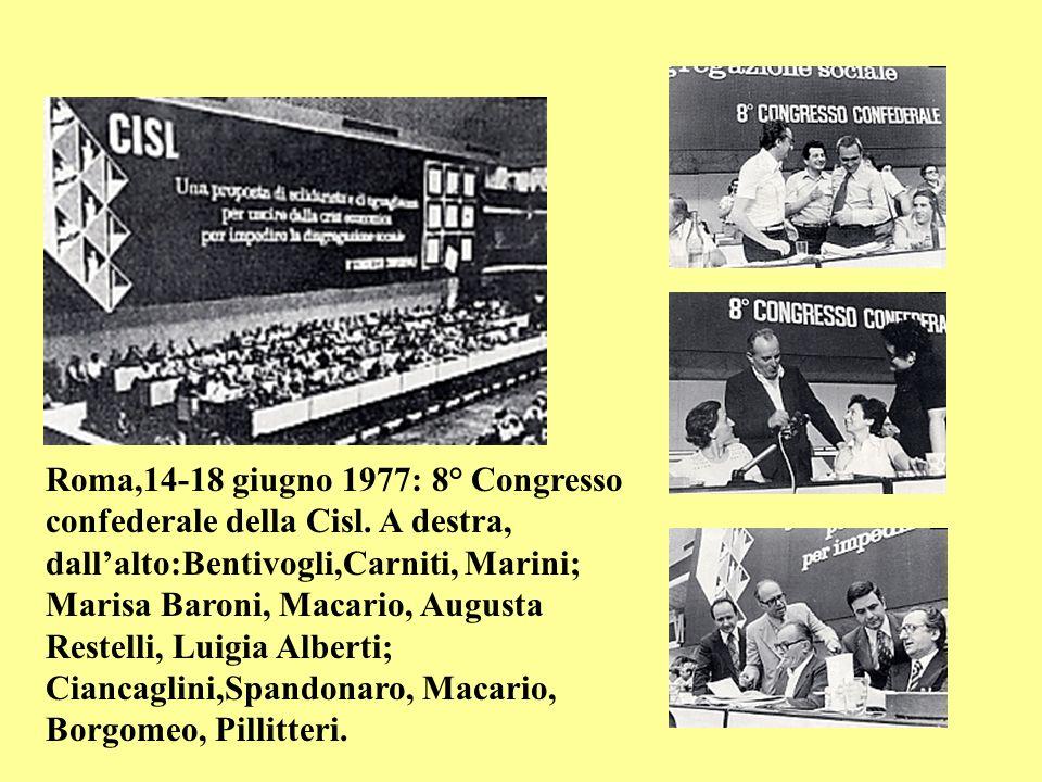 Roma,14-18 giugno 1977: 8° Congresso confederale della Cisl
