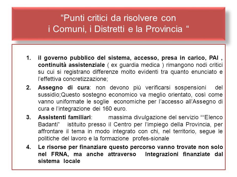 Punti critici da risolvere con i Comuni, i Distretti e la Provincia