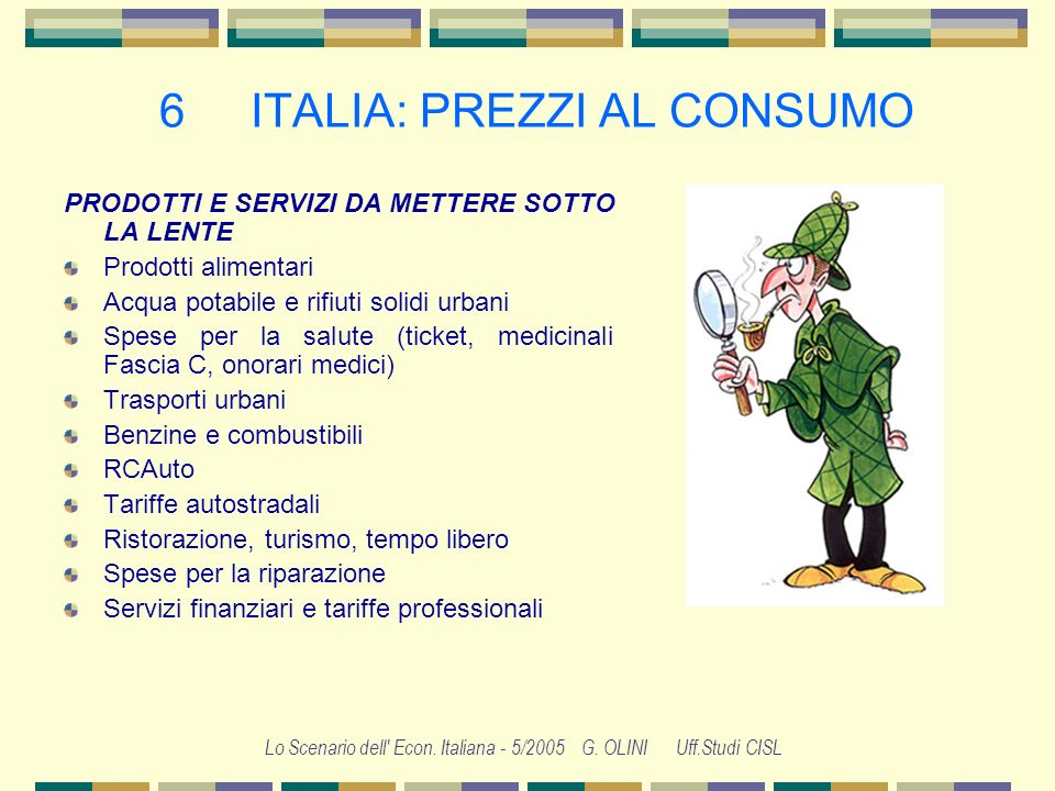 6 ITALIA: PREZZI AL CONSUMO
