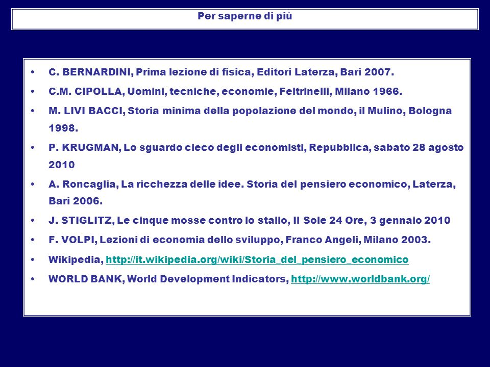 Per saperne di più C. BERNARDINI, Prima lezione di fisica, Editori Laterza, Bari 2007.