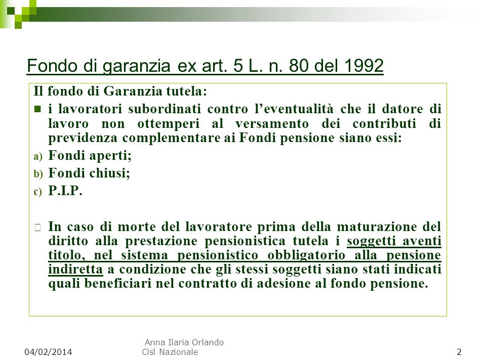 Fondo di garanzia ex art. 5 L. n. 80 del 1992