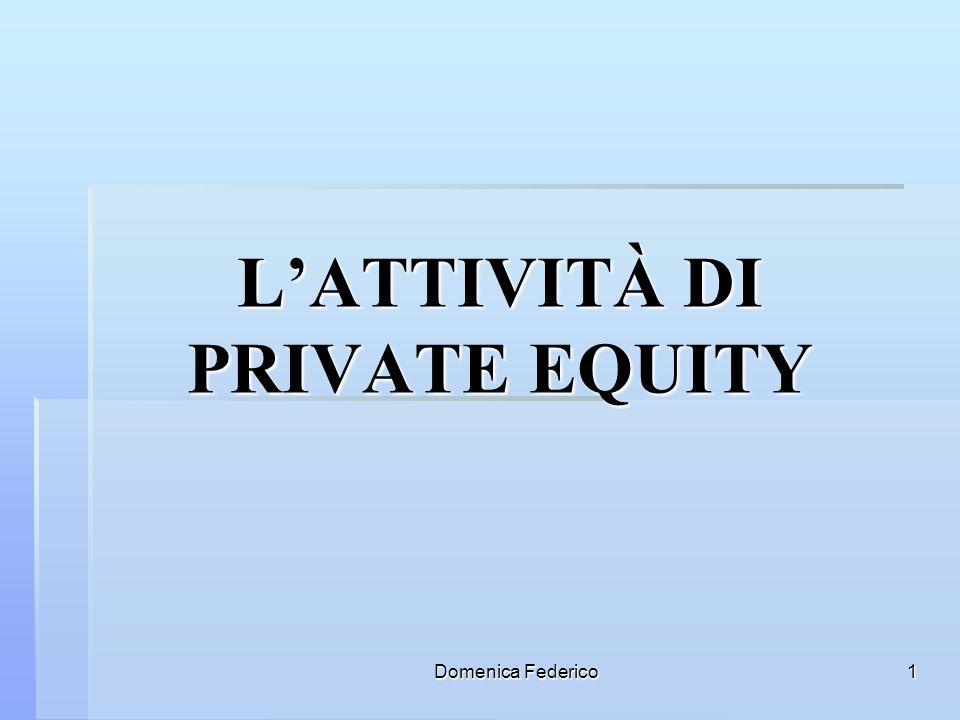 L'ATTIVITÀ DI PRIVATE EQUITY