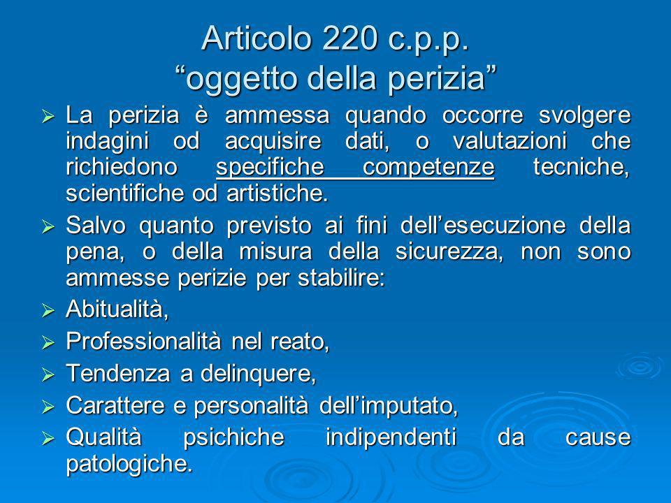 Articolo 220 c.p.p. oggetto della perizia