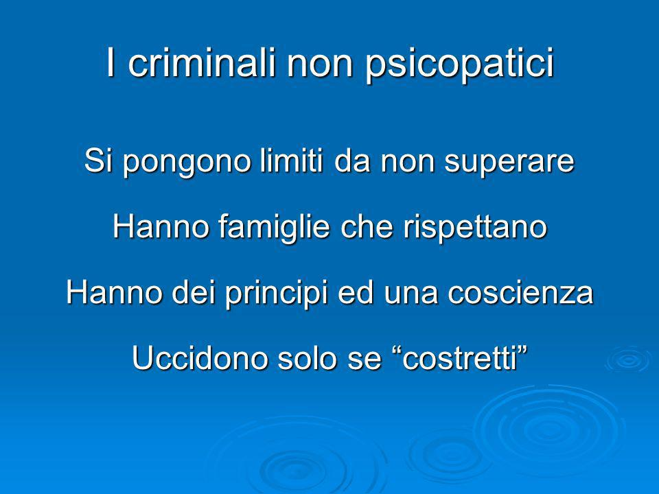 I criminali non psicopatici