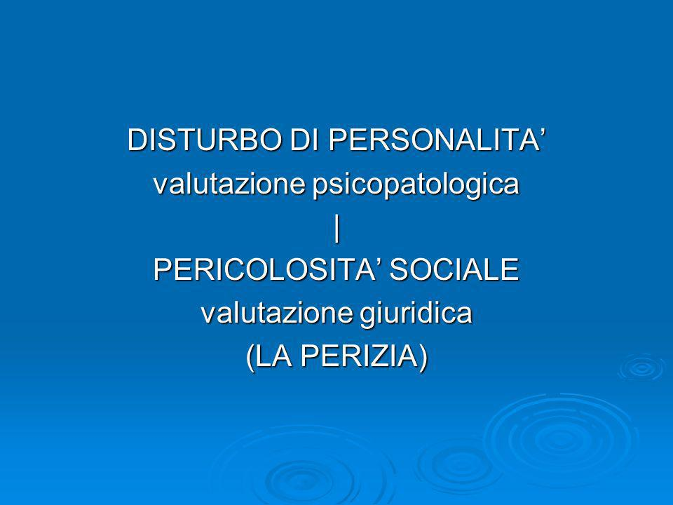 DISTURBO DI PERSONALITA' valutazione psicopatologica |