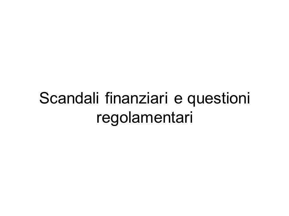 Scandali finanziari e questioni regolamentari