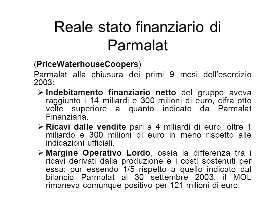 Reale stato finanziario di Parmalat