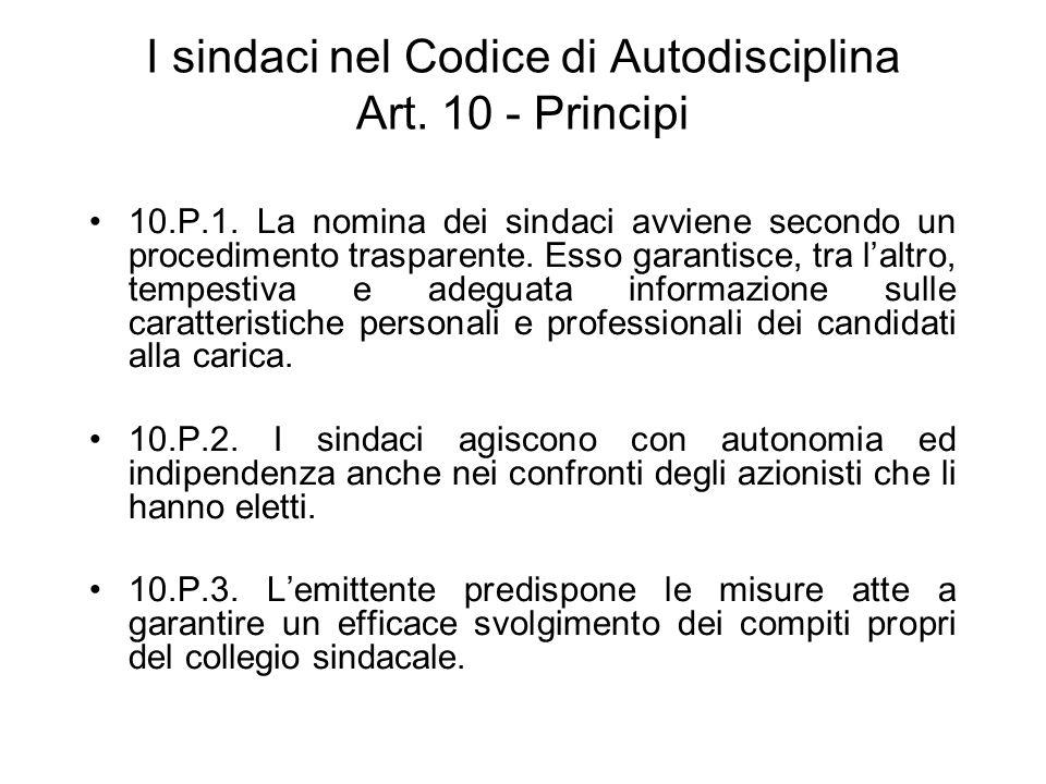 I sindaci nel Codice di Autodisciplina Art. 10 - Principi