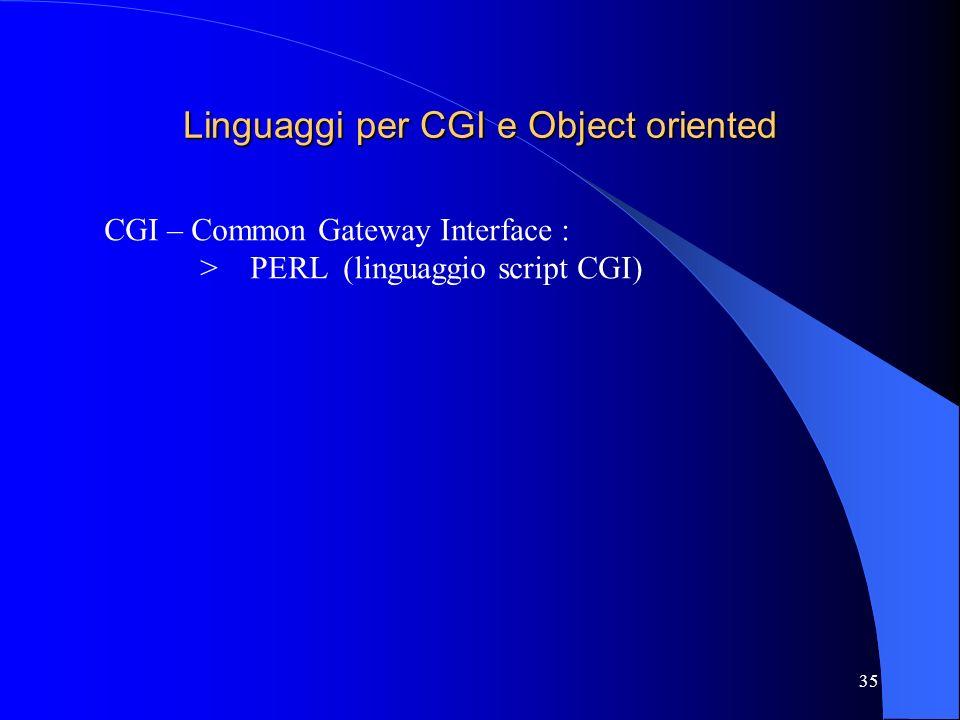 Linguaggi per CGI e Object oriented
