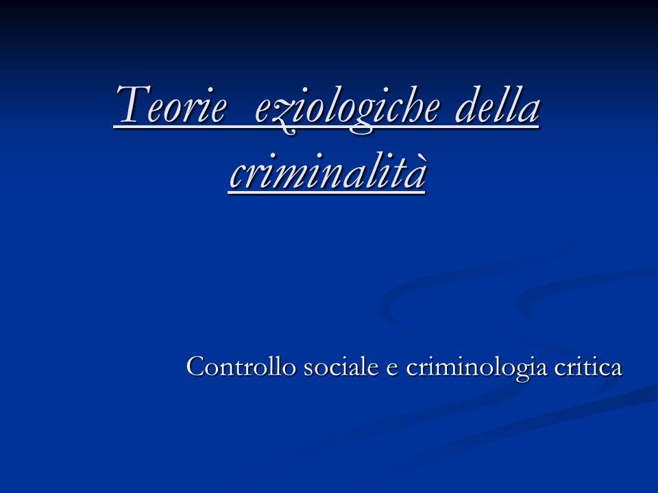 Teorie eziologiche della criminalità