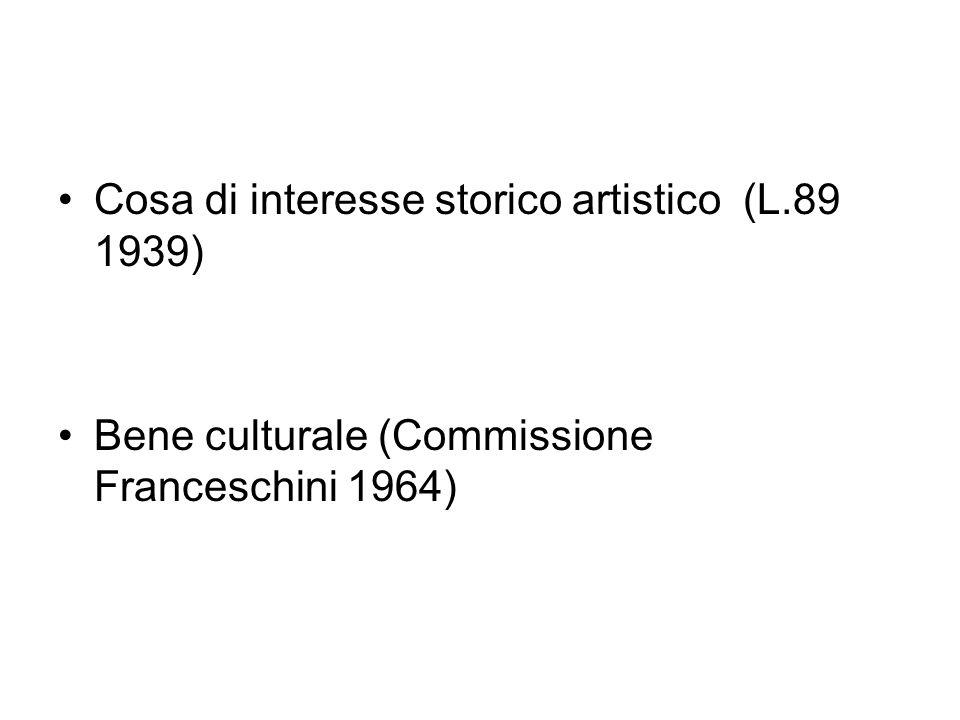 Cosa di interesse storico artistico (L.89 1939)