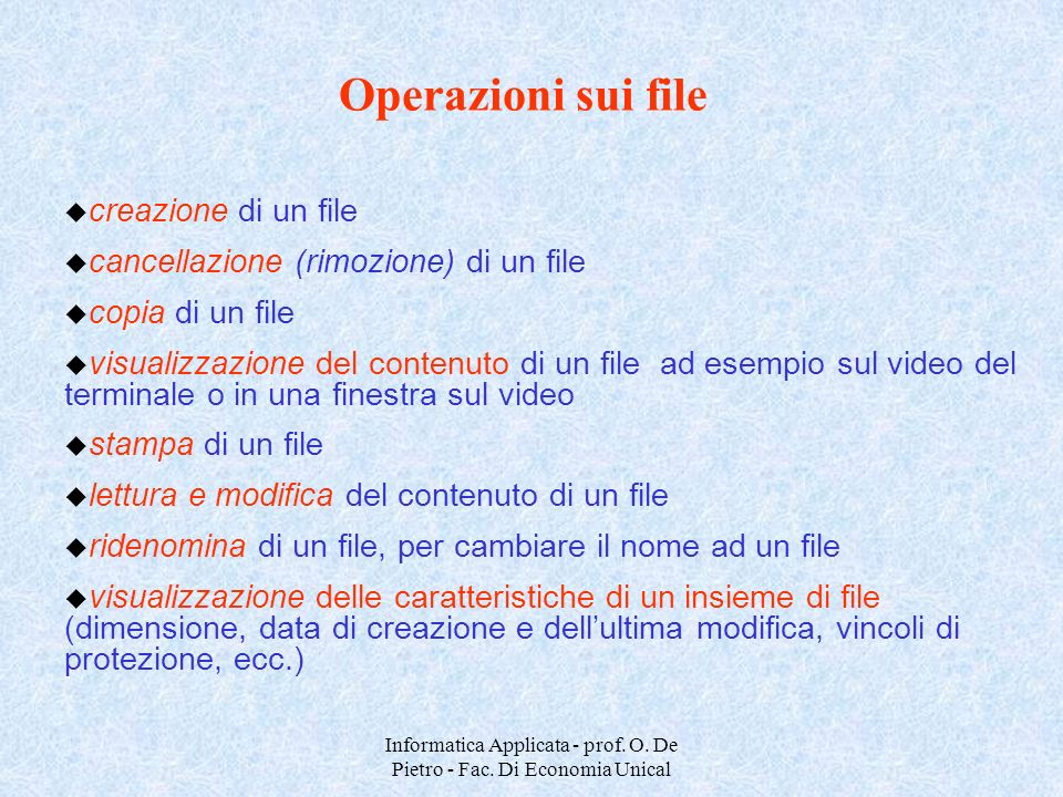 Informatica Applicata - prof. O. De Pietro - Fac. Di Economia Unical
