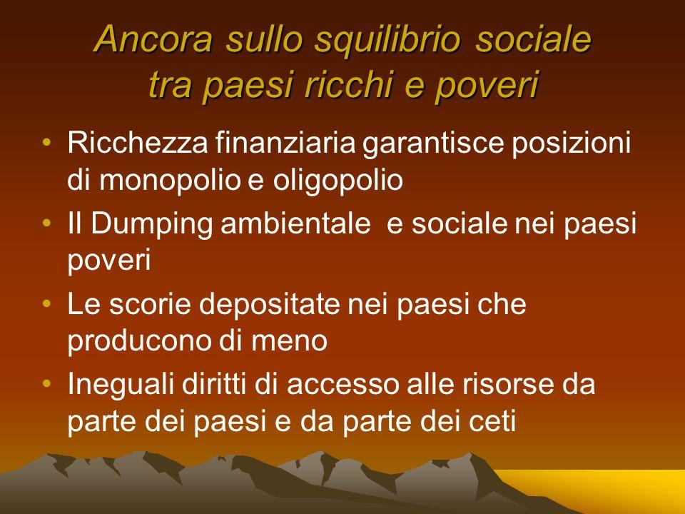 Ancora sullo squilibrio sociale tra paesi ricchi e poveri