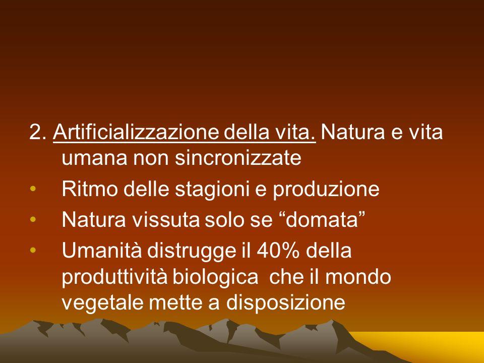2. Artificializzazione della vita