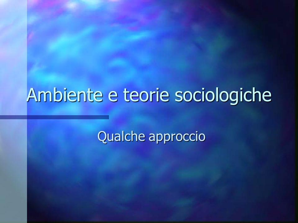 Ambiente e teorie sociologiche
