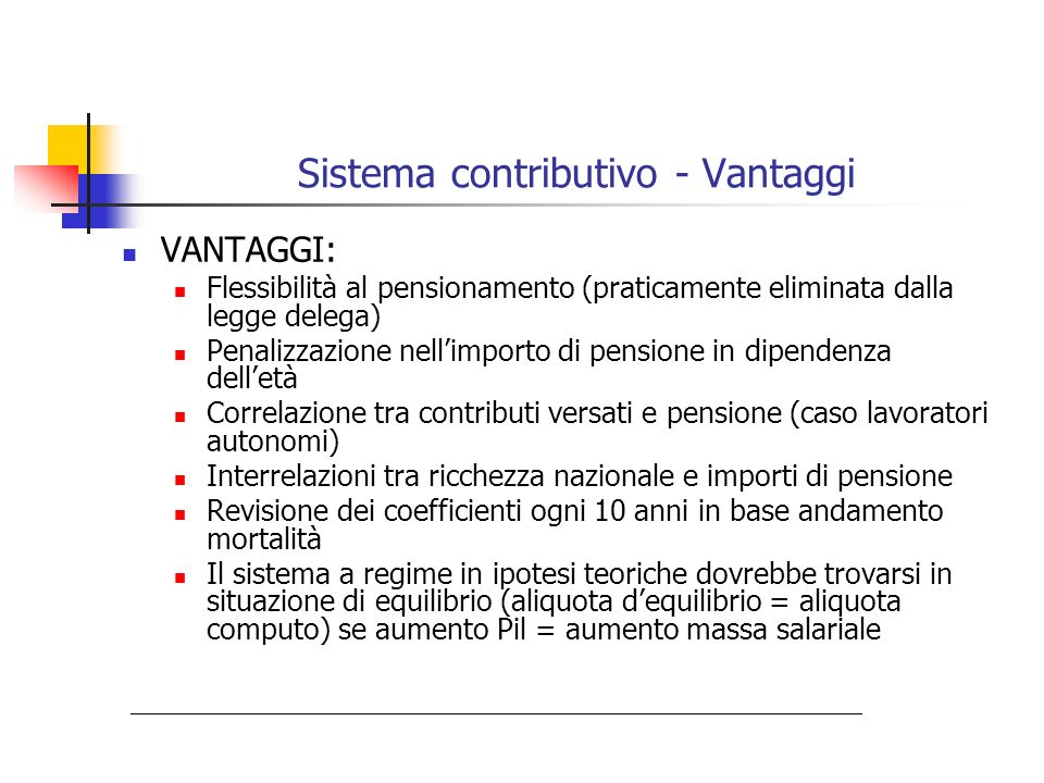 Sistema contributivo - Vantaggi