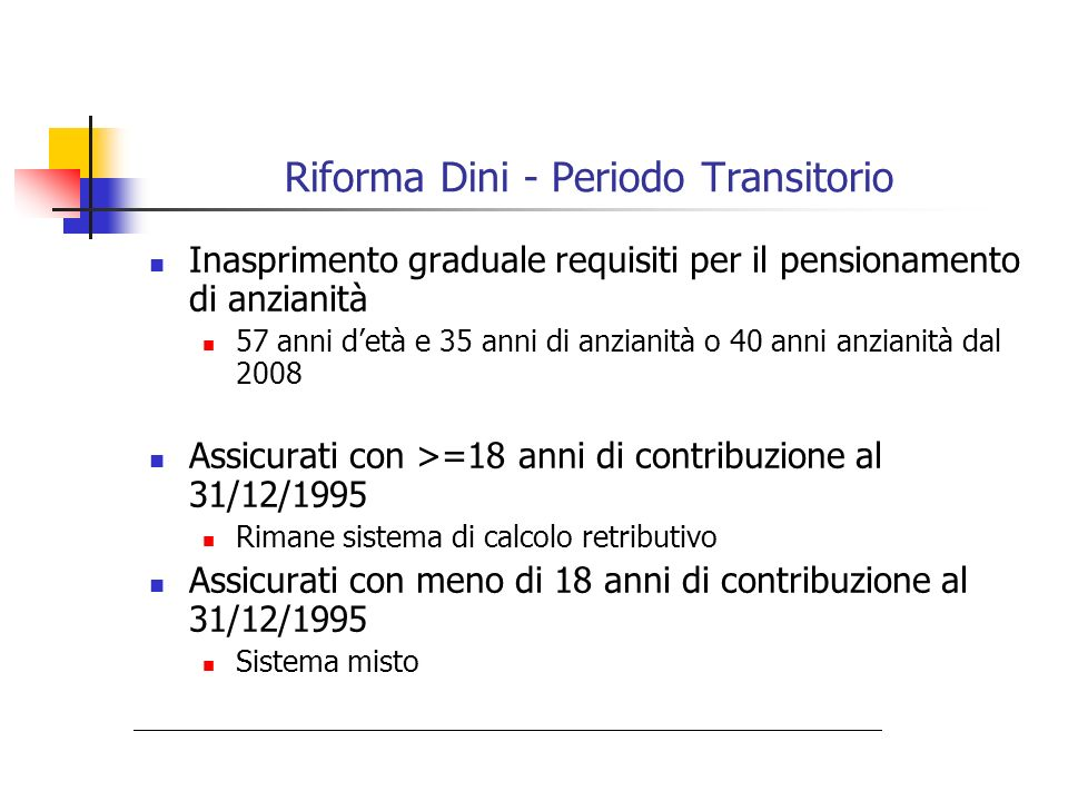 Riforma Dini - Periodo Transitorio