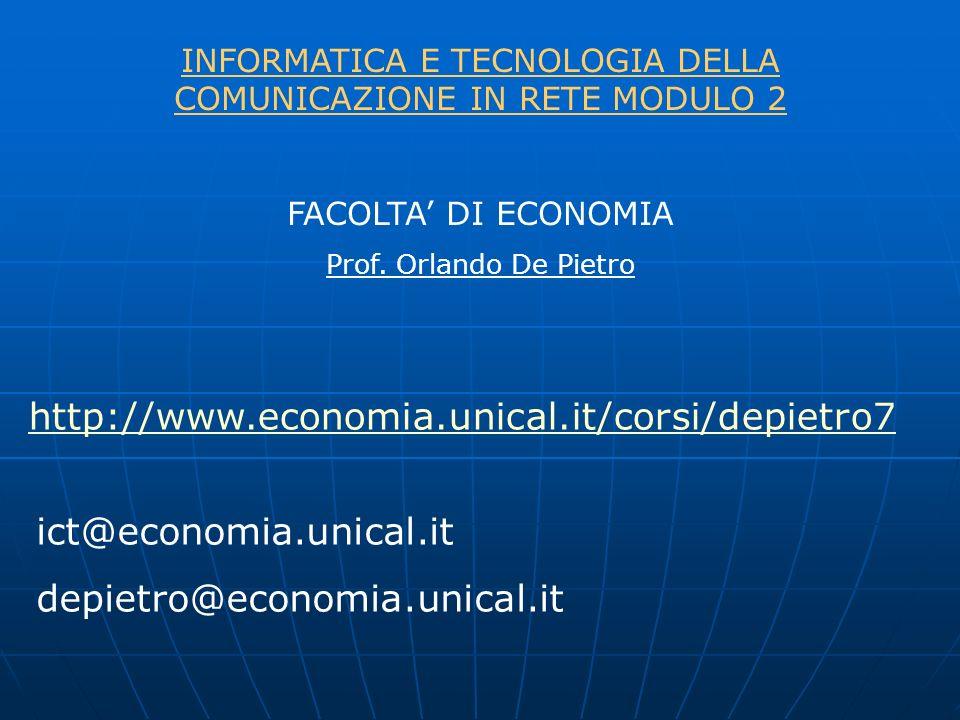INFORMATICA E TECNOLOGIA DELLA COMUNICAZIONE IN RETE MODULO 2