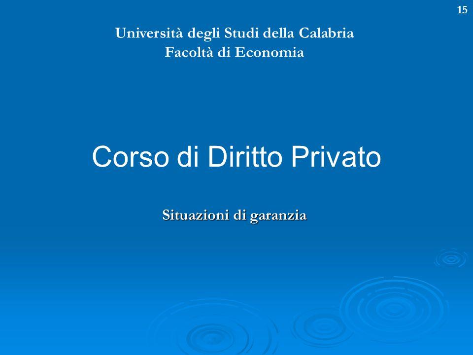 Università degli Studi della Calabria Situazioni di garanzia