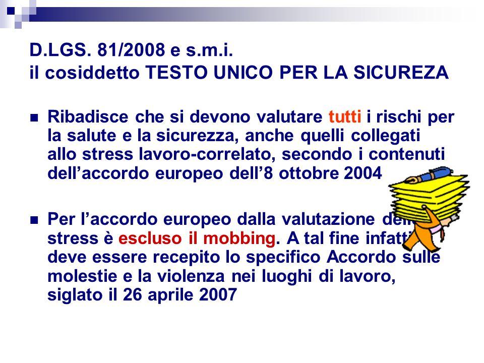 D.LGS. 81/2008 e s.m.i. il cosiddetto TESTO UNICO PER LA SICUREZA
