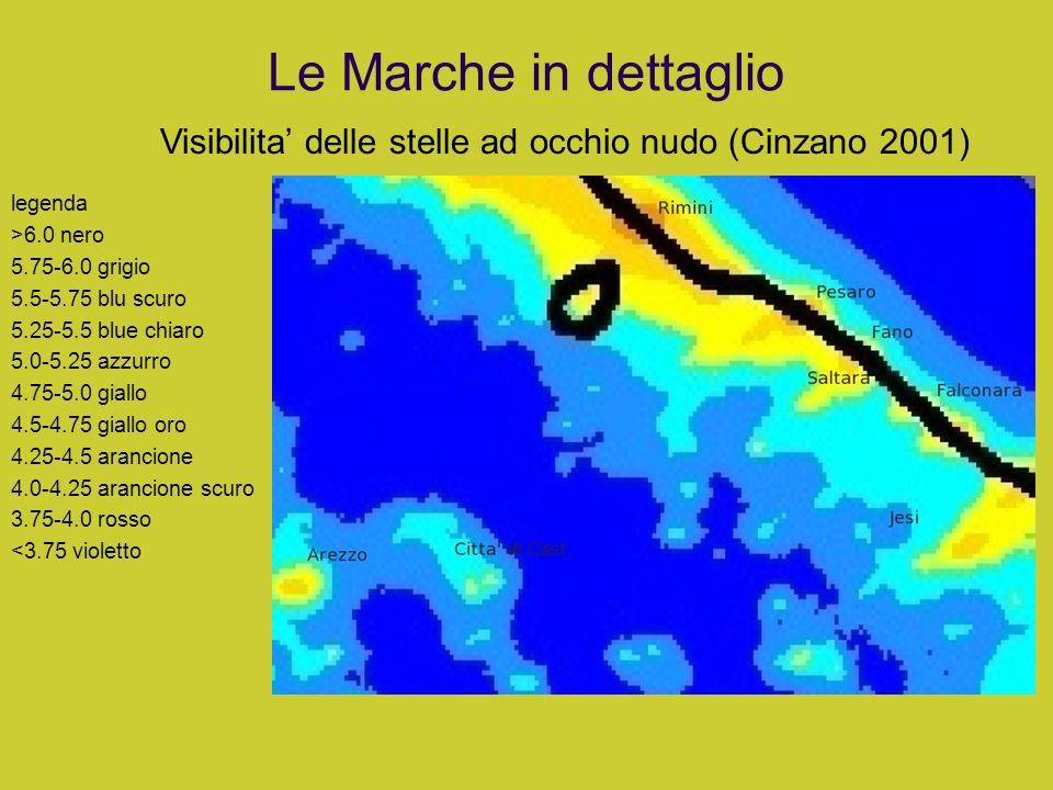 Le Marche in dettaglioVisibilita' delle stelle ad occhio nudo (Cinzano 2001) legenda. >6.0 nero. 5.75-6.0 grigio.