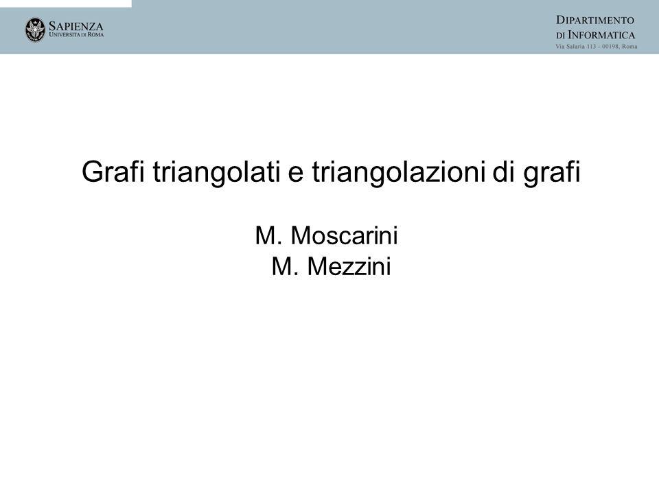 Grafi triangolati e triangolazioni di grafi