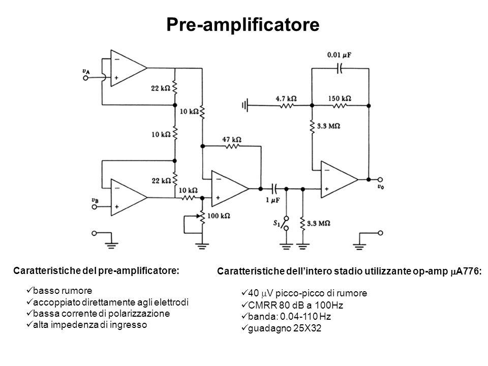 Pre-amplificatore Caratteristiche del pre-amplificatore: