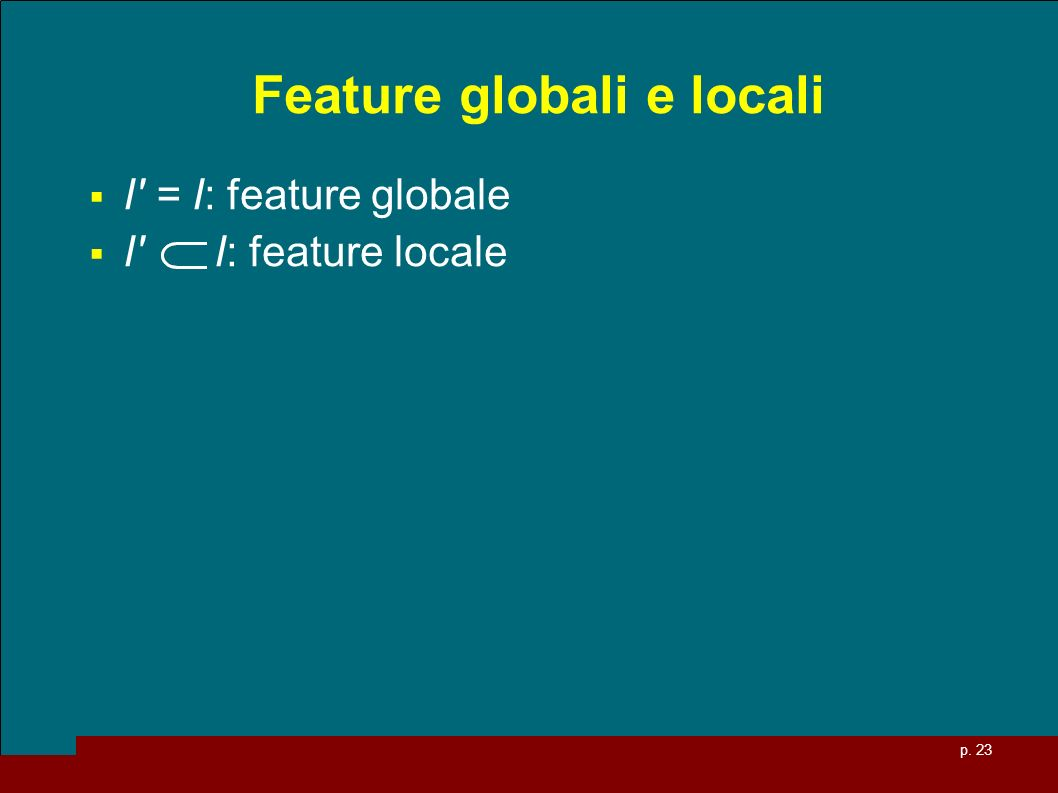 Feature globali e locali