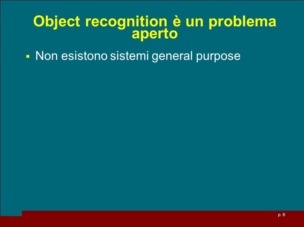 Object recognition è un problema aperto