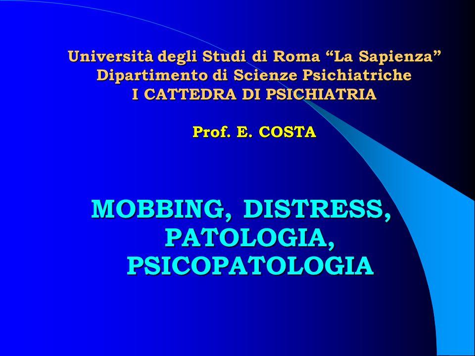 MOBBING, DISTRESS, PATOLOGIA, PSICOPATOLOGIA