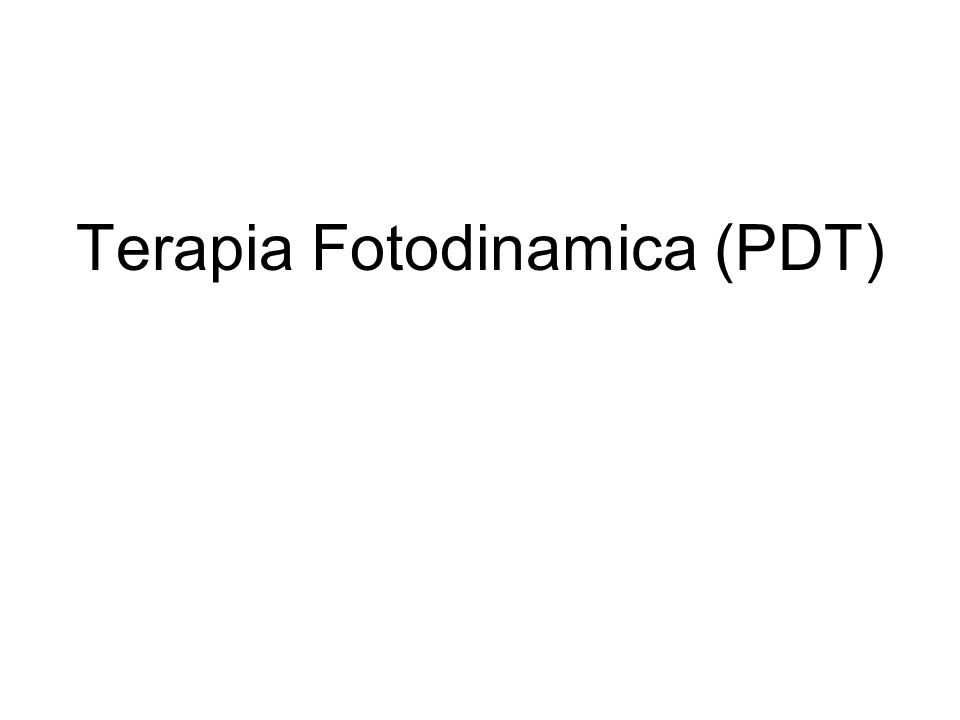Terapia Fotodinamica (PDT)