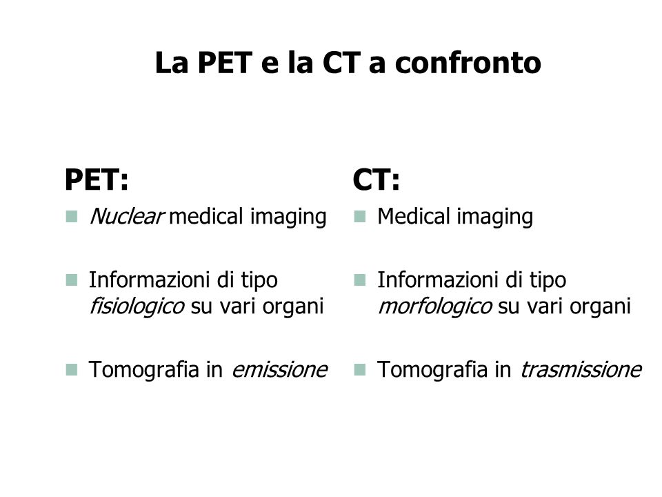 La PET e la CT a confronto
