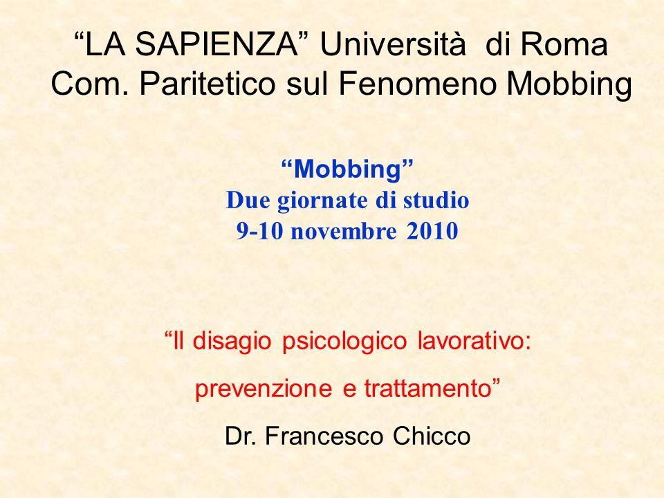 LA SAPIENZA Università di Roma Com. Paritetico sul Fenomeno Mobbing