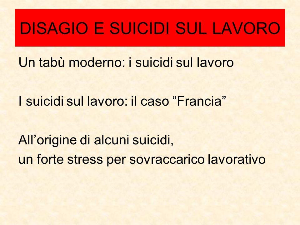 DISAGIO E SUICIDI SUL LAVORO