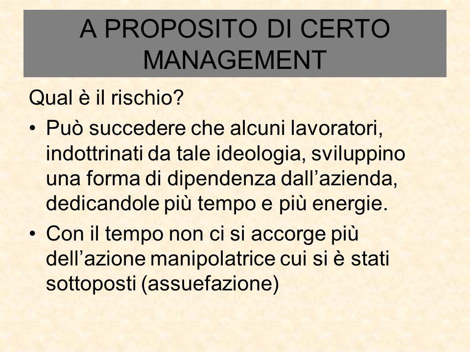 A PROPOSITO DI CERTO MANAGEMENT