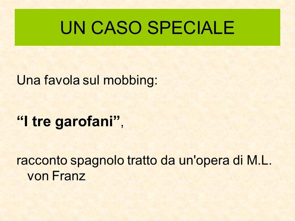 UN CASO SPECIALE I tre garofani , Una favola sul mobbing: