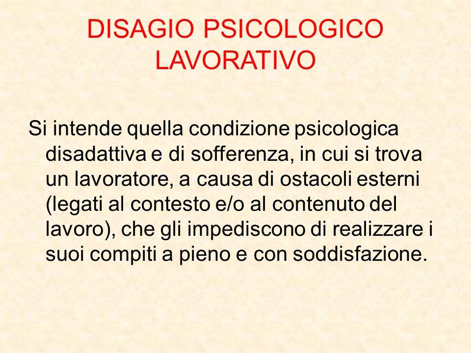 DISAGIO PSICOLOGICO LAVORATIVO