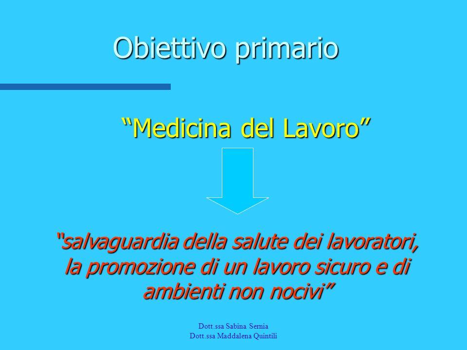Obiettivo primario Medicina del Lavoro