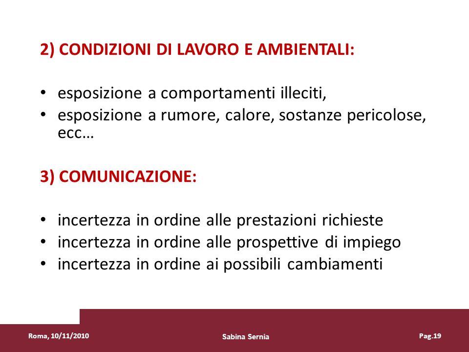 2) CONDIZIONI DI LAVORO E AMBIENTALI: